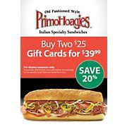 $25 PrimoHoagies Gift Card, 2 pk.