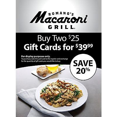 $25 Romano's Macaroni Grill Gift Card, 2 pk.