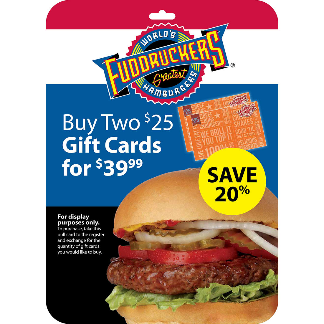 photo relating to Fuddruckers Coupons Printable called $25 Fuddruckers Reward Card, 2 pk.