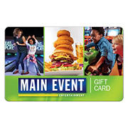 $25 Main Event Entertainment Centers Gift Card, 2 pk.