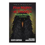 Five Nights at Freddy's: Fazbear Frights #6: Blackbird