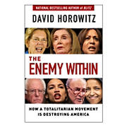The Enemy Within: How a Totalitarian Movement is Destroying America