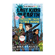 The Last Kids on Earth: Thrilling Tales from the Tree House