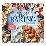 Taste of Home Ultimate Baking Cookbook : 400+ Recipes, tips, secrets and hints for baking success