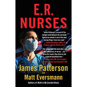 E. R. Nurses: True Stories from America's Greatest Unsung Heroes