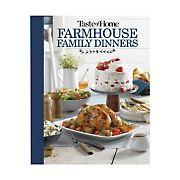 Taste of Home Farmhouse Family Dinners: Turn Sunday Night Meals into Lifelong Memories