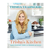 Trisha's Kitchen : Easy Comfort Food for Friends and Family