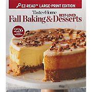 Taste of Home: Best Loved Fall Baking & Desserts
