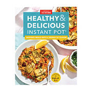 Healthy and Delicious Instant Pot: Inspired Meals with a World of Flavor