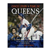 Once Upon a Time in Queens: An Oral History of the 1986 Mets