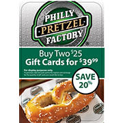 $25 Philly Pretzel Factory Gift Card, 2 pk.