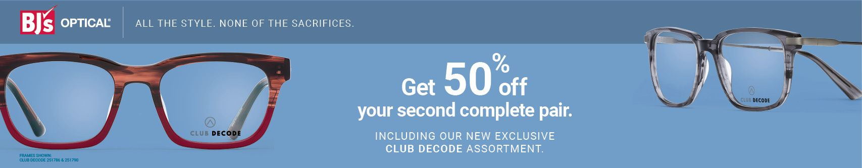 Get 50% off second complete pair.